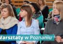 """Warsztaty dla nauczycieli i logopedów w Poznaniu – """"I Spotkania z Edukacją"""" 23.04.2016"""