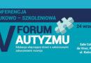 V Forum Autyzmu: Edukacja włączająca dzieci z całościowymi zaburzeniami rozwoju