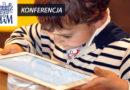 """Konferencja w Kaliszu: """"Logos w cyfrowej rzeczywistości – o kompetencji komunikacyjnej, językowej i kulturowej współczesnych dzieci"""" – 5-6.12.2017"""