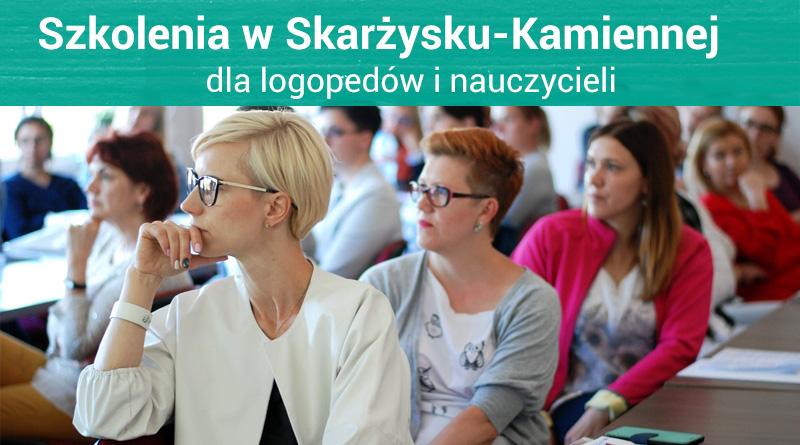 """Szkolenia dla nauczycieli i logopedów """"I Spotkania z Edukacją w Skarżysku-Kamiennej"""" – 25.11.2017"""