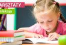 """Warsztaty """"Zagrożenie dysleksją i dysleksja w wieku szkolnym"""" – 2.12.2017"""