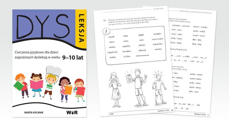 """""""Dysleksja"""" – Ćwiczenia językowe dla dzieci zagrożonych dysleksją (9-10 lat)"""