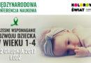 """Konfrencja """"Wczesne wspomaganie rozwoju dziecka w wieku 1-4"""" – Łódź, 1-2.12.2017"""