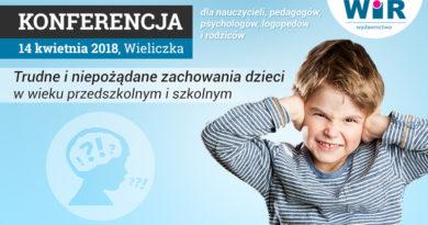 """Konferencja """"Trudne i niepożądane zachowania dzieci w wieku przedszkolnym i szkolnym"""" – 14.04.2018, Wieliczka"""