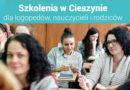"""Szkolenia dla nauczycieli i logopedów """"I Spotkania z Edukacją w Cieszynie"""" – 10.03.2018"""