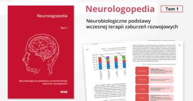 Neurologopedia. Neurobiologiczne podstawy wczesnej terapii zaburzeń rozwojowych