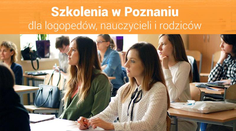 """Szkolenia dla nauczycieli i logopedów """"III Spotkania z Edukacją w Poznaniu"""" – 21.04.2018"""