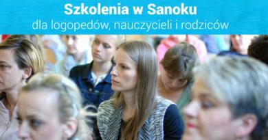 """Szkolenia dla nauczycieli i logopedów """"III Spotkania z Edukacją w Sanoku"""" – 19.05.2018"""