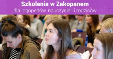 """Szkolenia dla nauczycieli i logopedów """"III Spotkania z Edukacją w Zakopanem"""" – 12.05.2018"""