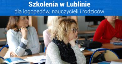 """Szkolenia dla nauczycieli i logopedów """"I Spotkania z Edukacją w Lublinie"""" – 29.09.2018"""