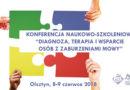 I Ogólnopolska Konferencja Naukowo-Szkoleniowa w Olsztynie – 8-9.06.2018