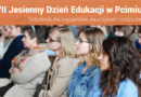 """Szkolenia dla nauczycieli i logopedów """"VII Jesienny Dzień Edukacji w Pcimiu"""" – 1.12.2018"""