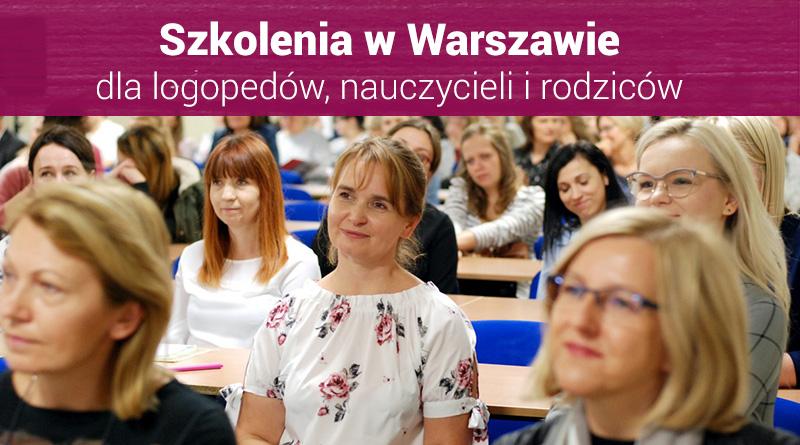 """Szkolenia dla nauczycieli i logopedów """"IV Spotkania z Edukacją w Warszawie"""" – 16.03.2019"""