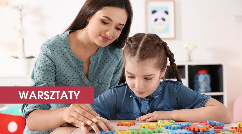 """WARSZTATY: """"Techniki wspomagania rozwoju dziecka z autyzmem"""" – 06.04.2019, Kraków"""