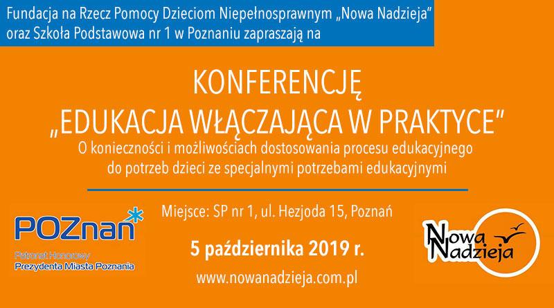 """Konferencja Fundacji Nowa Nadzieja w Poznaniu: """"Edukacja włączająca w praktyce"""" – 5.10.2019"""