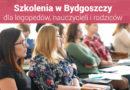 """Szkolenia dla nauczycieli i logopedów """"II Spotkania z Edukacją w Bydgoszczy"""" – 26.10.2019 – ZAPISY WKRÓTCE"""