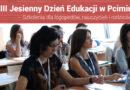 """Szkolenia dla nauczycieli i logopedów """"VIII Jesienny Dzień Edukacji w Pcimiu"""" – 23.11.2019"""