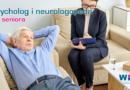 Psycholog i neurologopeda dla seniora